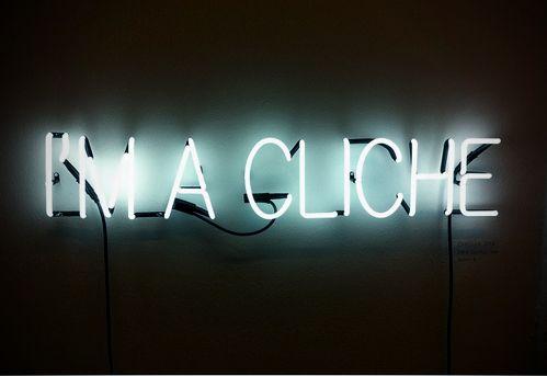 I'm A Cliche
