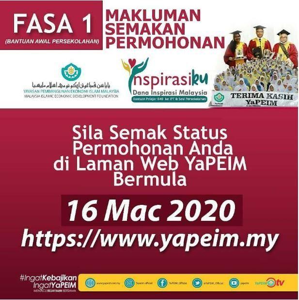 Permohonan Dan Semakan Yapeim Secara Online In 2020 Malaysia Online Dan