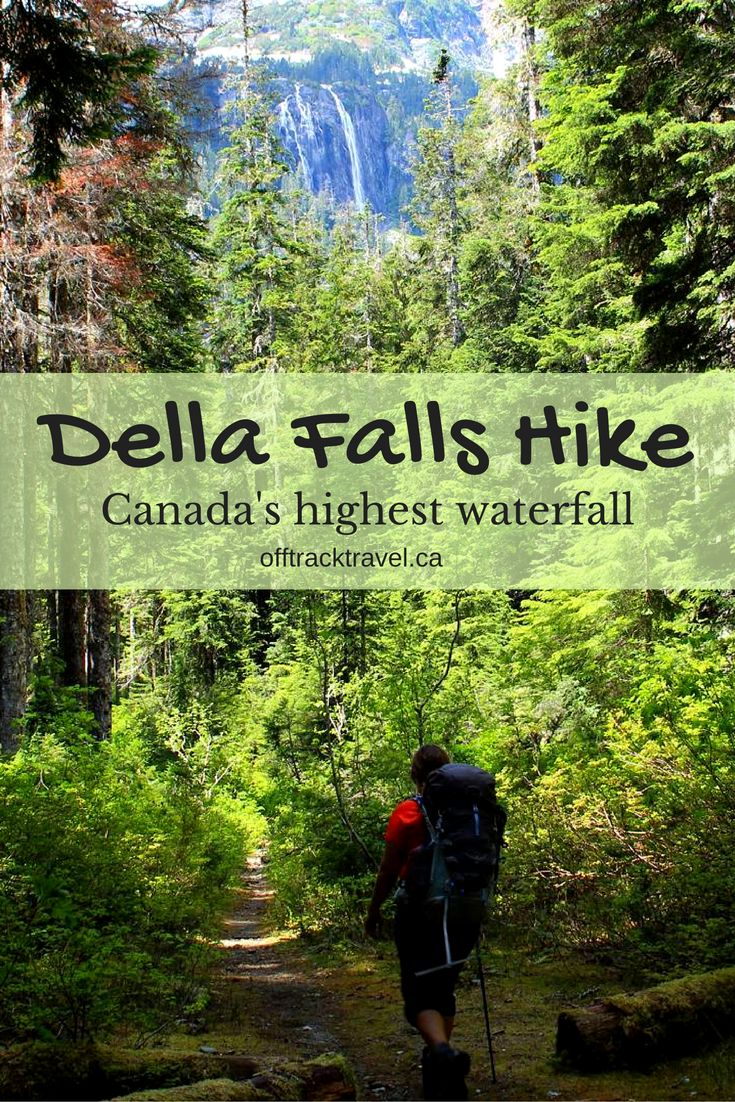 32km return hike to Canada's highest waterfall, Della Falls. The hike begins at the Della Falls trailhead in Strathcona Park.