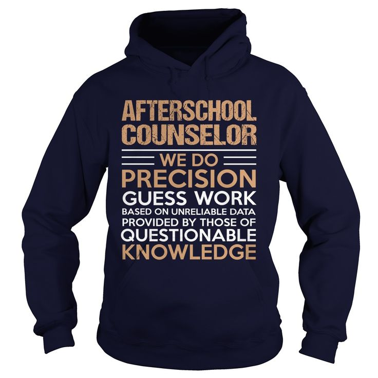AFTERSCHOOL-COUNSELOR***How to ?  1. Select color  2. Click the ADD TO CART button  3. Select your Preferred Size Quantity and Color  4. CHECKOUT!  If you want more awesome tees, you can use the SEARCH BOX and find your favorite !!job title