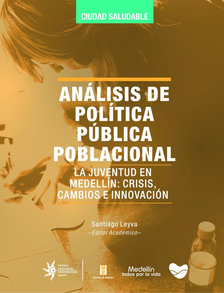 Análisis de política pública poblacional  #UniversidadEAFIT #EditorialEAFIT