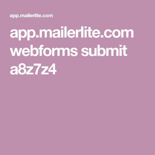 app.mailerlite.com webforms submit a8z7z4