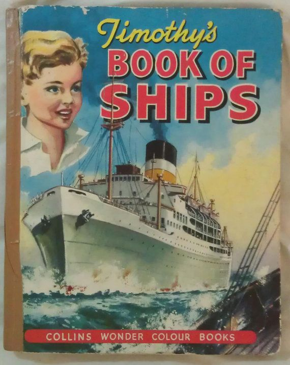 Timothy's Book of Ships Rare Vintage 1957 by avintagesparrowsnest, $25.00