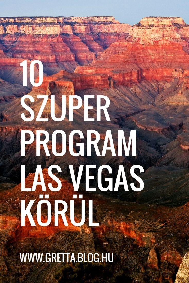10 szuper dolog, amit Las Vegas-ban csinálhatsz (a kaszinózáson kívül) ***www.gretta.blog.hu ***