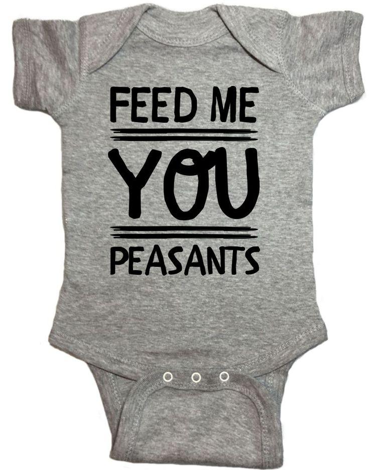 Feed Me You Peasants Baby Onesie https://presentbaby.com
