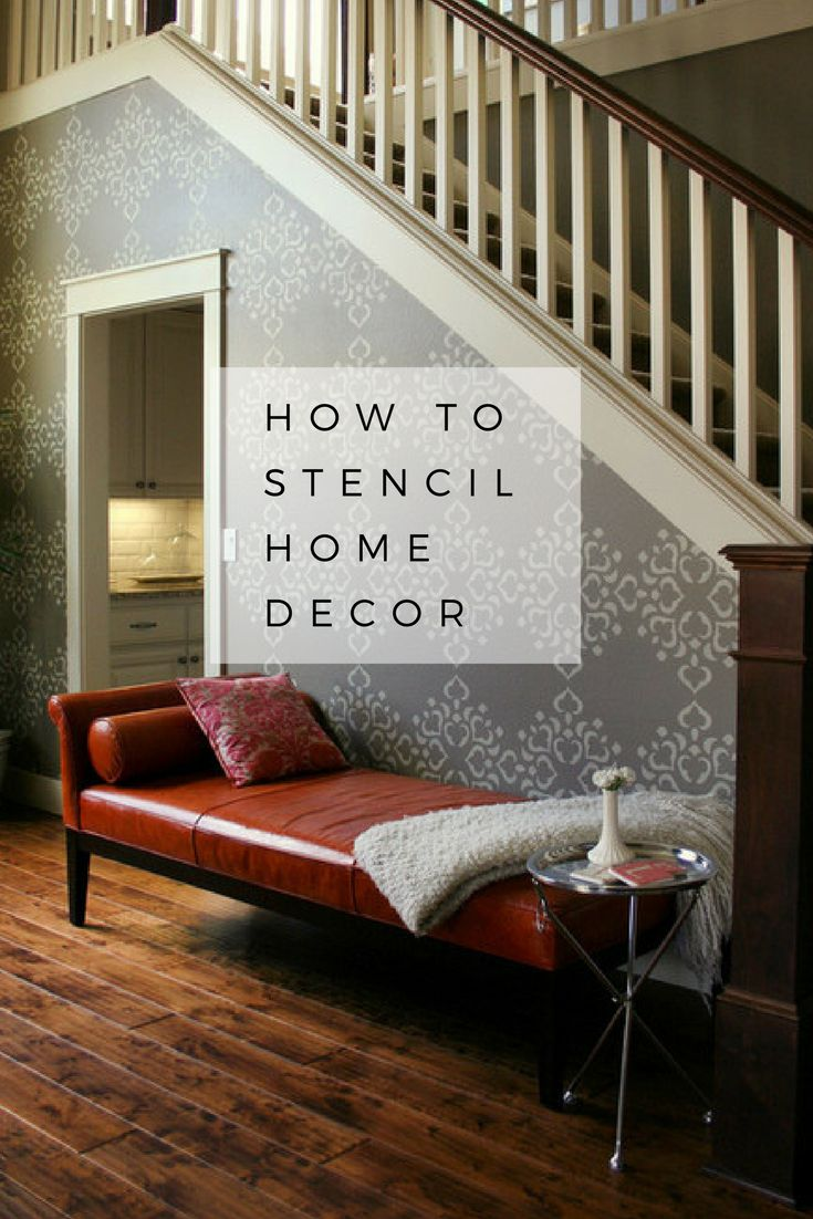 794 best diy home decor images on pinterest diapers homes and how to stencil an inexpensive and impactful home decor idea
