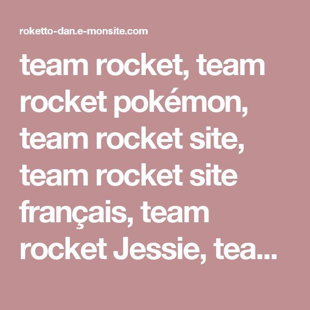 team rocket, team rocket pokémon, team rocket site, team rocket site français, team rocket Jessie, team rocket James, team rocket Miaouss, pokémon, blog pokémon, team, rocket, team-rocket, team rocket,Team Rocket, Jessie, James, Miaouss, pokémon, rocket d