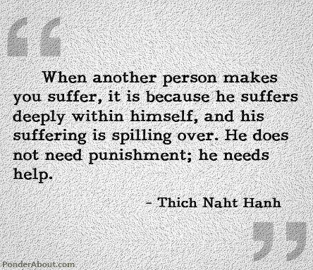 Thich Naht Hanh. So true