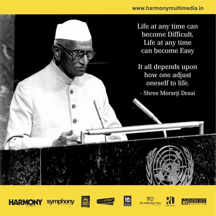 Life making MANTRA by Morarji Desai!! #HarmonyAdvertising