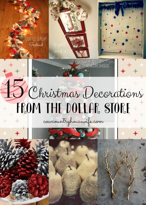 Marvelous 15 Christmas Decorations From The Dollar Store