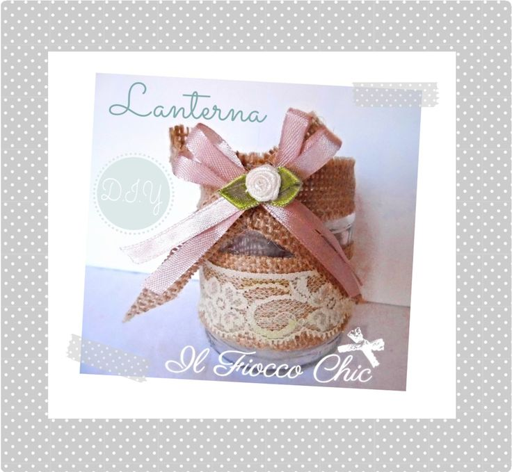 Tutorial Lanterna Shabby Chic by Nina