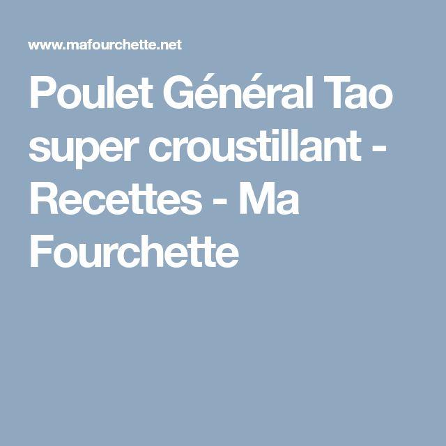 Poulet Général Tao super croustillant - Recettes - Ma Fourchette