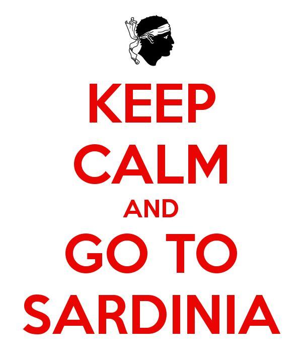 KEEP CALM AND GO TO SARDINIA www.mirialvedatour.it #Mirialvedatour