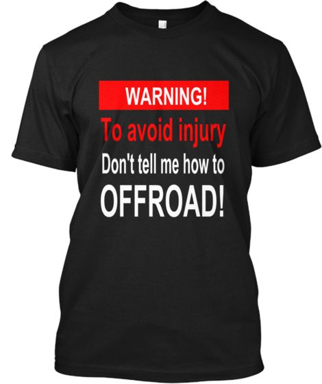WARNING OFFROAD! - Limited Edition! | Teespring