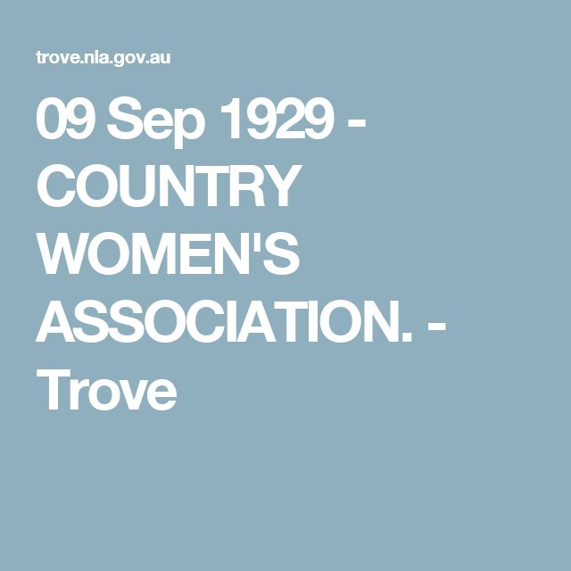 09 Sep 1929 - COUNTRY WOMEN'S ASSOCIATION. - Trove