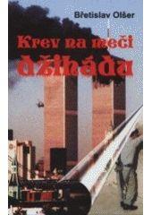 Krev na meči džihádu