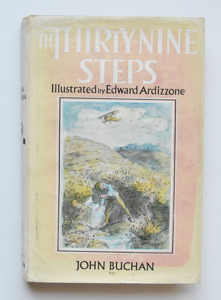 The Thirty-Nine Steps by John Buchan ; With a colour frontispiece and line drawings in the text by Edward Ardizzone.