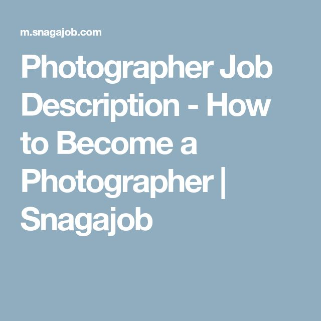 Photographer Job Description  How To Become A Photographer