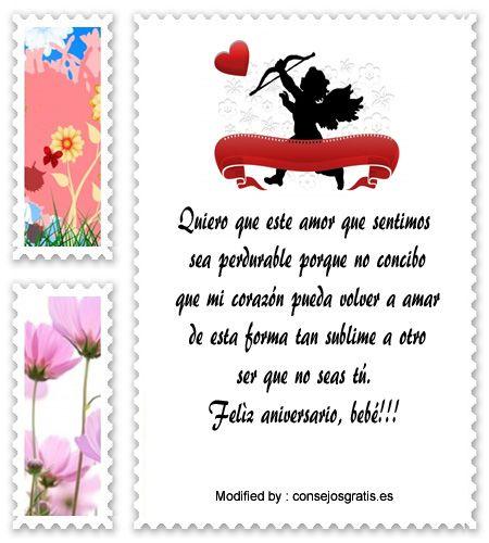 saludos de aniversario,sms bonitos de aniversario: http://www.consejosgratis.es/frases-amorosas-para-un-aniversario/