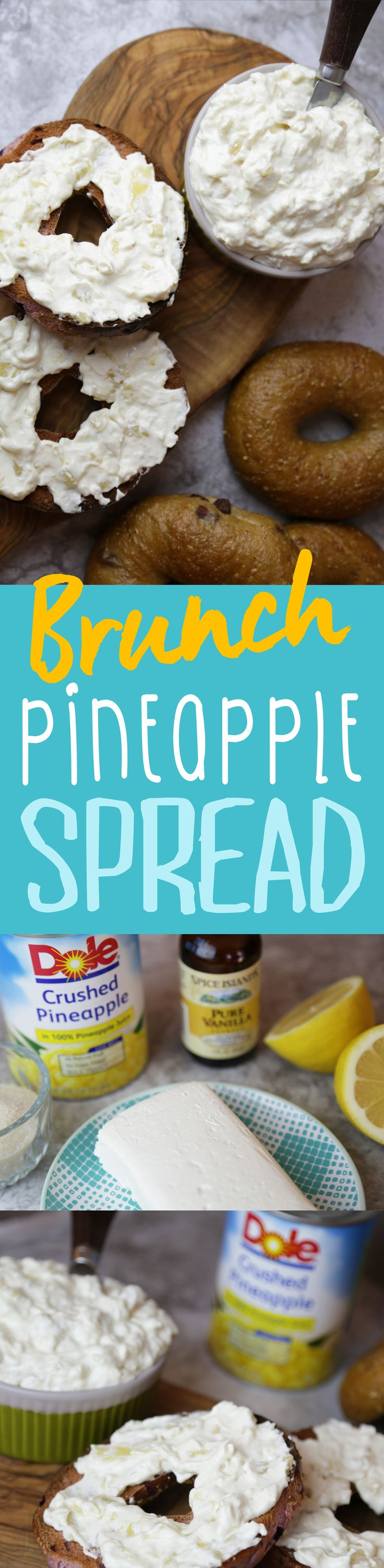 What's a #brunch without bagels and our special DOLE® Pineapple Lemon Cream Cheese Spread?
