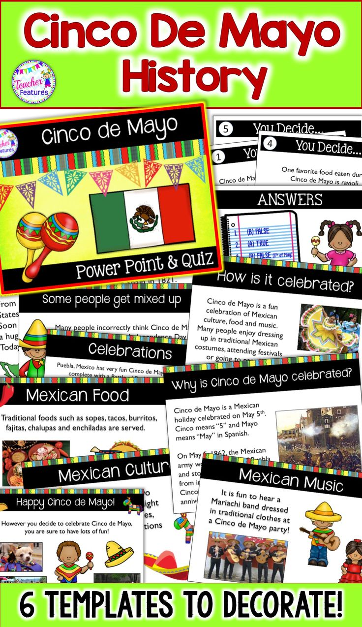 "Celebrate Cinco de Mayo on May 5th with this fun, no prep power point and quiz! Students gain Mexican cultural awareness through a variety of activities related to the history and celebration of Cinco de Mayo. Included at the end are 6 ""You Decide"" texts for assessing student comprehension of Cinco de Mayo. #CincoDeMayoHistory #CincoDeMayo #TeacherFeatures #MexicanHeritage #CincoDeMayoActivities #May5 #2ndGrade #SecondGrade #3rdGrade #ThirdGrade #socialStudies #4thGrade  #FourthGrade"