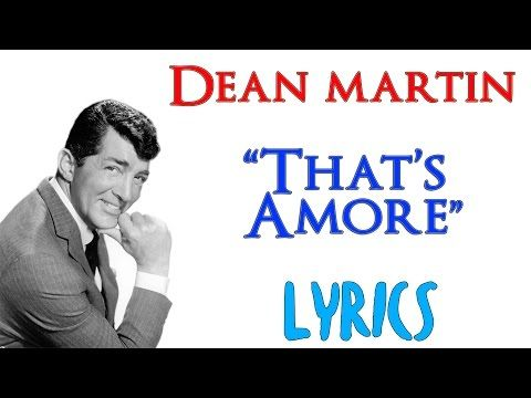 Dean Martin - That's Amore - (Lyrics) ENG ITA [HD] - YouTube