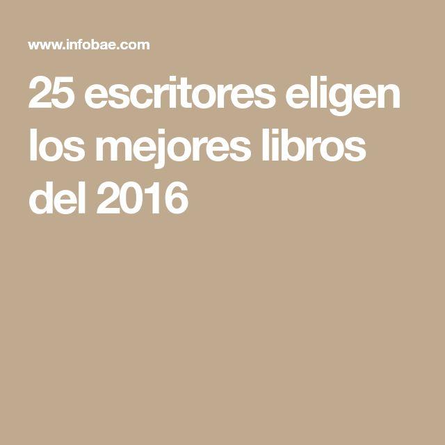 25 escritores eligen los mejores libros del 2016