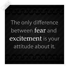 Fear Versus Excitement