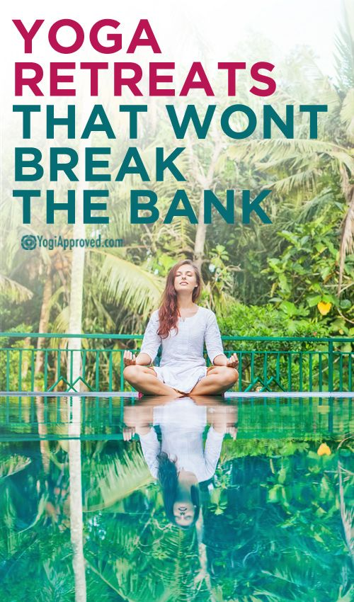 Keeping these in mind for the future | 5 Fantastic Yoga Retreats That Won't Break the Bank
