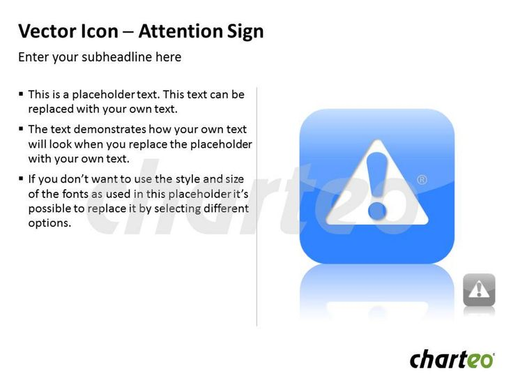 Use this attention icon for PowerPoint to emphasize extra caution on certain issues. Download now at http://www.charteo.com/en/PowerPoint/Icons-Symbols/Vector-Icon-Attention-Sign.html