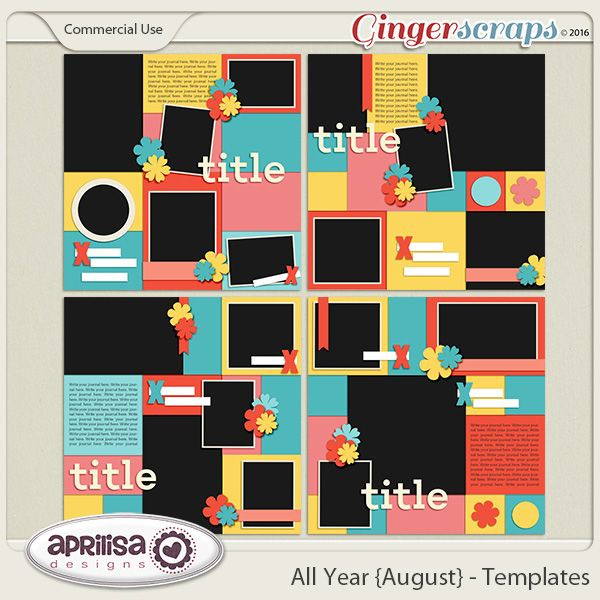 All Year {August} - Template Pack