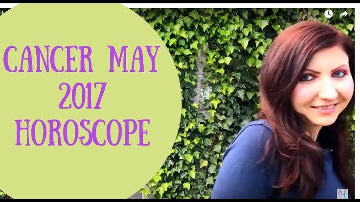 Cancer May 2017 Horoscope