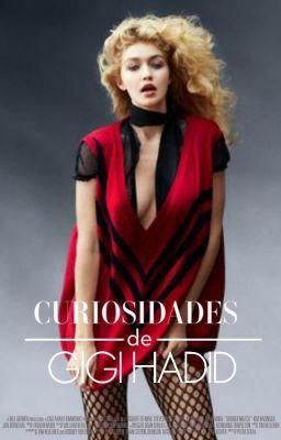 """Deberías leer """" Curiosidades de Gigi Hadid ® """" en #Wattpad #detodo"""