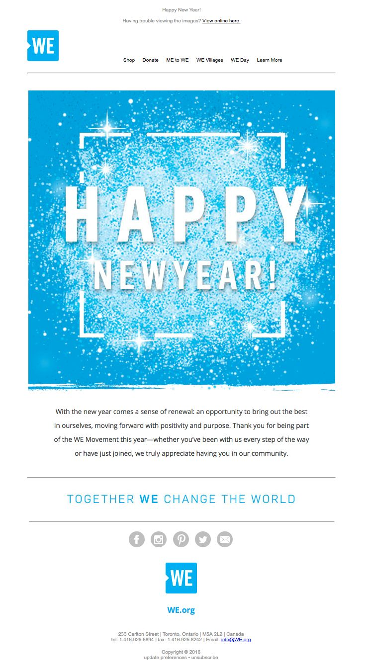 @metowe sent this email with the subject line: WE Welcomes You to 2017 - Read about this email and find more customer appreciation emails at ReallyGoodEmails.com #customerappreciation #newyear #nonprofit #charity