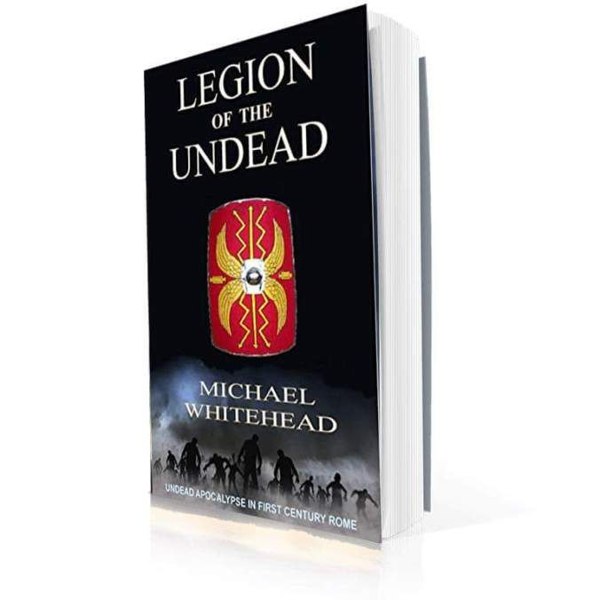 Legion of the Undead  Born in the depths of Hell comes an army of darkness that will tear the Roman Legions to pieces. Relentless hungry and pestilential the risen dead will destroy everything in their path.  When Roman legions march over the borders of the Empire they meet an enemy greater than any they have ever faced.  Emperor Vespasian has ordered a push further into Germania than the legions have ever been and an enemy army is gathering to meet them. What neither side is prepared for is…