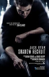 Jack Ryan: Shadow Recruit (2014) Jack Ryan, as a young covert CIA analyst, uncovers a Russian plot to crash the U.S. economy with a terrorist attack.  Chris Pine, Kevin Costner, Keira Knightley...TS action