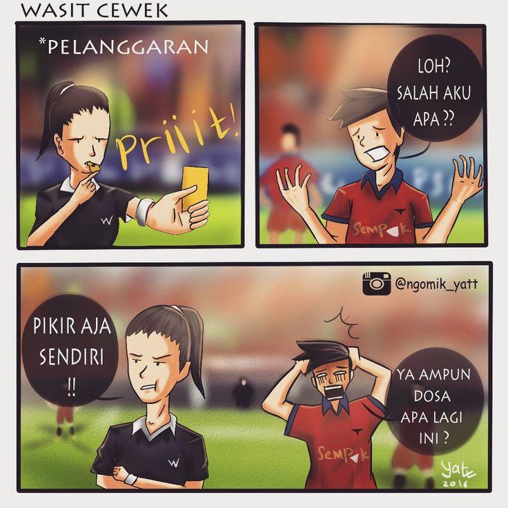 "2,917 Likes, 69 Comments - Faisal Hidayat ✏ komikYatt (@ngomik_yatt) on Instagram: ""Mungkin gini kalo wasitnya cewek :v 😂😂😂 #minggurandom . . . . . . #komikindonesia #komikinajah…"""