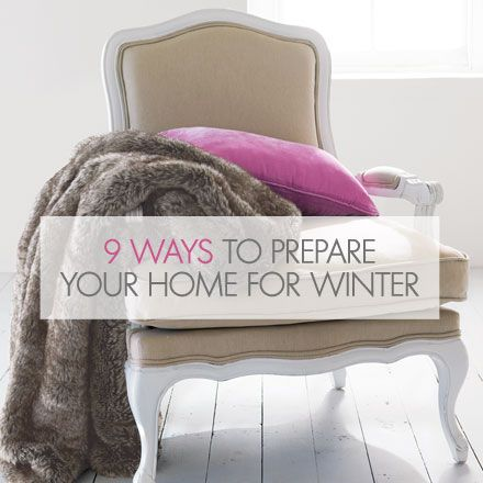 9 Ways To Prepare Your Home For Winter