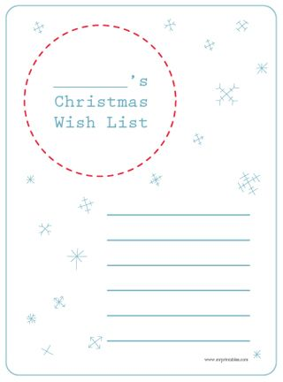 printable christmas wish list - I printed 2 for each kid...our house and Grandma's house.  I love that it's shorter so they can learn to put what they really want/need and not everything under the sun!