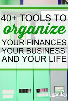 Here 40+ tools, templates, and apps that you can use to organize your business, your finances and your life.