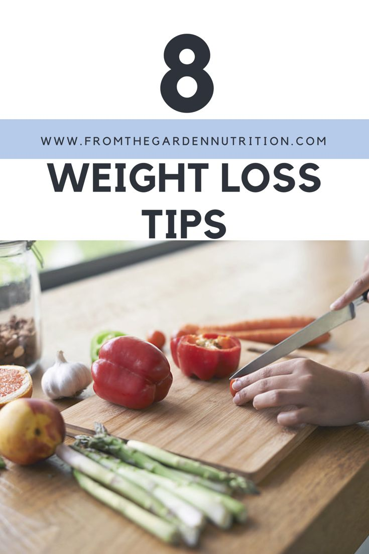 From The Garden gives you 8 easy to do weight loss tips #weightloss #fromthegarden #healthyliving #newlifestyle