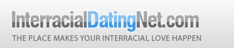 http://www.InterracialDatingNet.com - a interracial dating website online, over 11 years in interracial dating service.