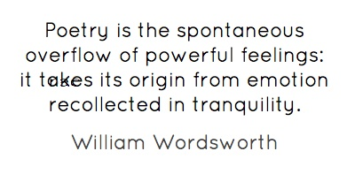"poetry is a spontaneous overflow of powerful feeling recalled in tranquility wordsworth Wordsworth is of the opinion that ""poetry is the spontaneous overflow of powerful feelings for wordsworth , poetry wordsworth_preface_lyrical_ballads."