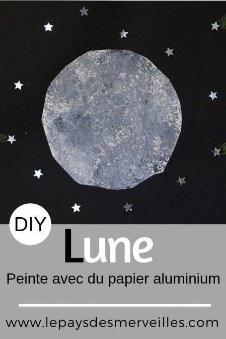Peindre La Lune Avec Du Papier Aluminium Bricolages Et Activités