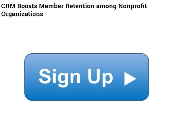 Crm Boosts Member Retention Among Nonprofit Organizations Non