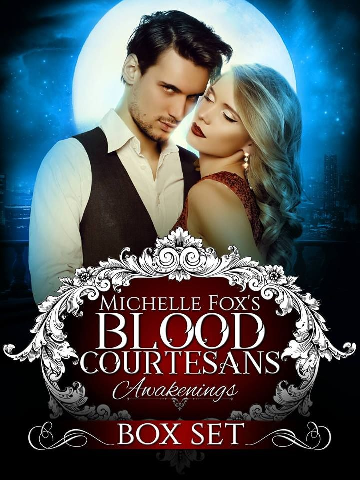 Blood Courtesans Boxed Set: Awakenings by Michelle Fox