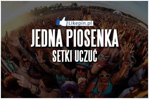 Jedna piosenka wiele uczuc | LikePin.pl - Cytaty, Sentencje, Demoty