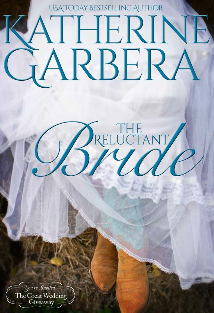 Amazon.com: The Reluctant Bride (Montana Born Brides) eBook: Katherine Garbera: Kindle Store