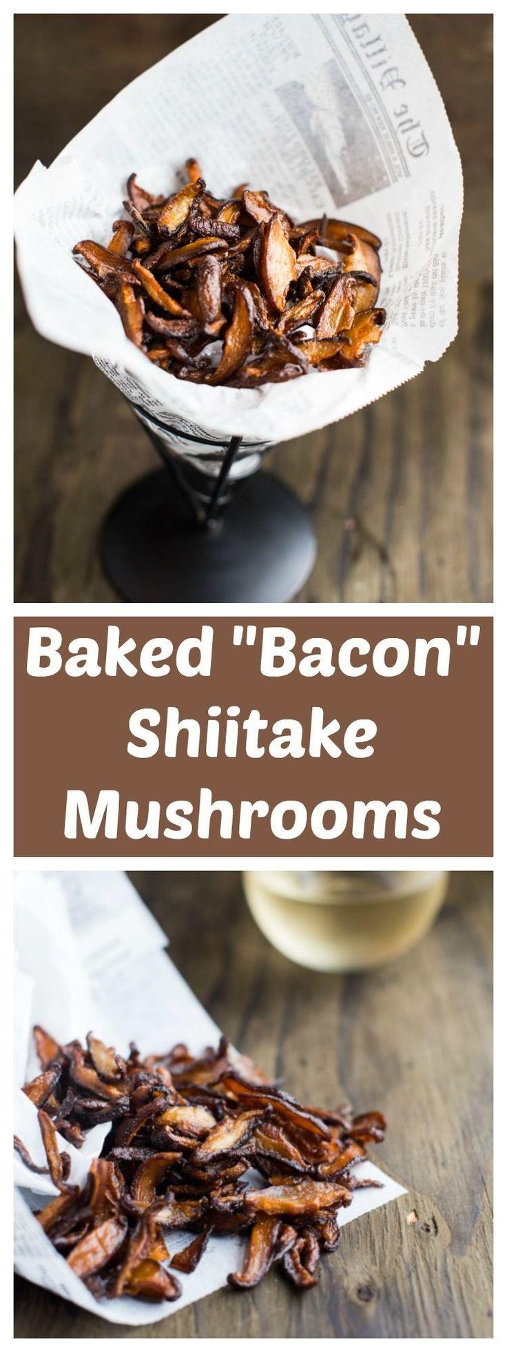 "BAKED ""BACON"" SHIITAKE MUSHROOMS"
