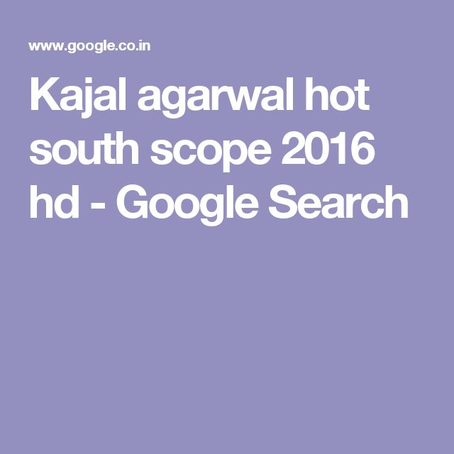 Kajal agarwal hot south scope 2016 hd - Google Search
